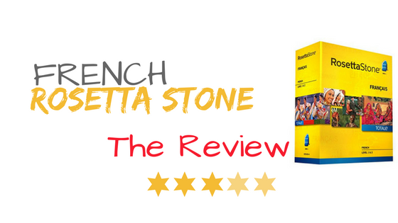 Rosetta Stone French review  - Reviews of TOP French Courses
